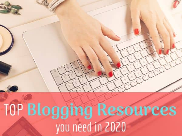 Top Blogging Resources you Absolutely Need in 2020